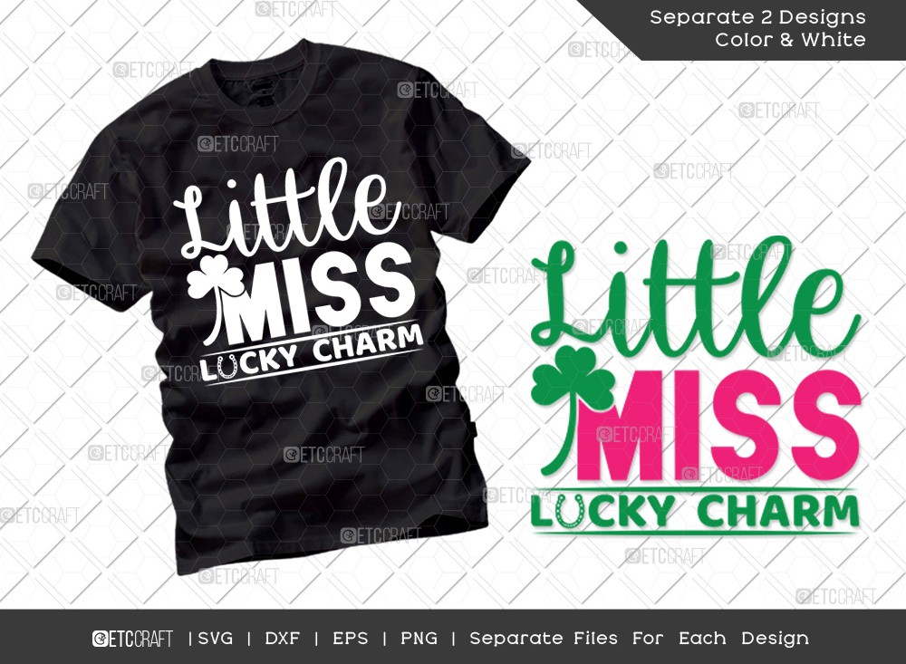 Little Miss Lucky Charm SVG Cut File | St Patricks Day Svg | T-shirt Design