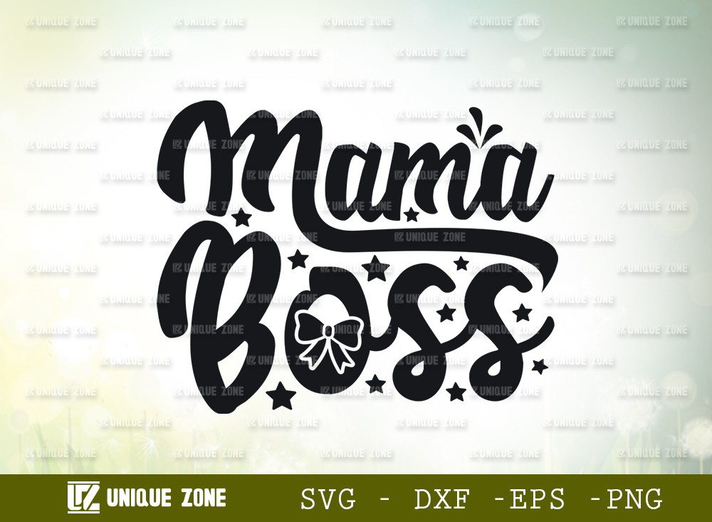 Mama Boss SVG Cut File | | Girl Boss Svg | Lady Boss Svg