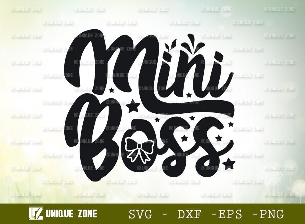 Mini Boss SVG | | Baby Boss Svg | New Baby Svg