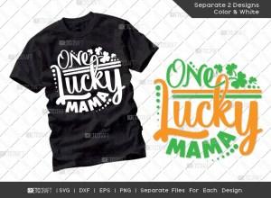 One Lucky Mama SVG | St Patricks Day Svg