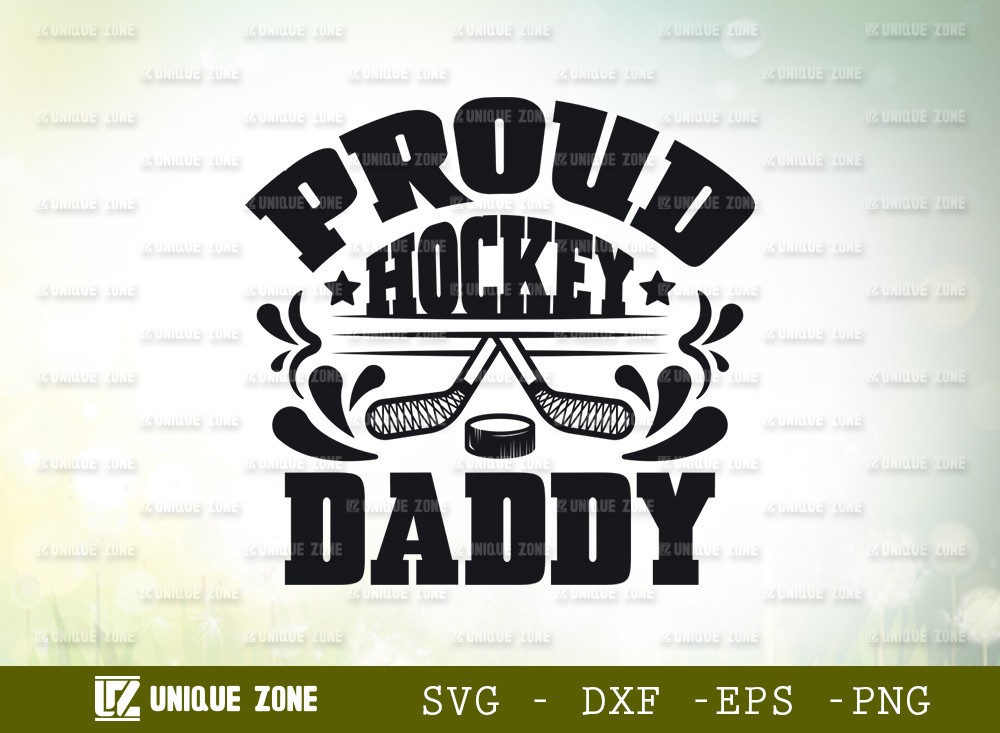 Proud Hockey Daddy SVG Cut File | Best Daddy Ever Svg