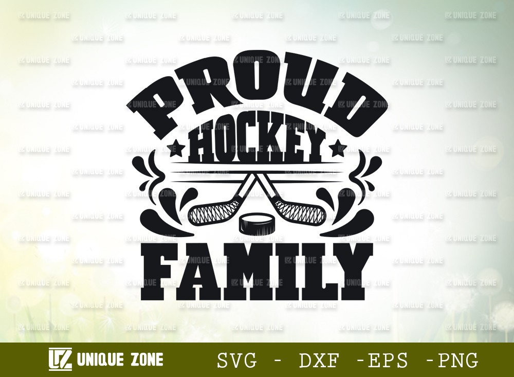 Proud Hockey Family SVG Cut File | Best Family Ever Svg