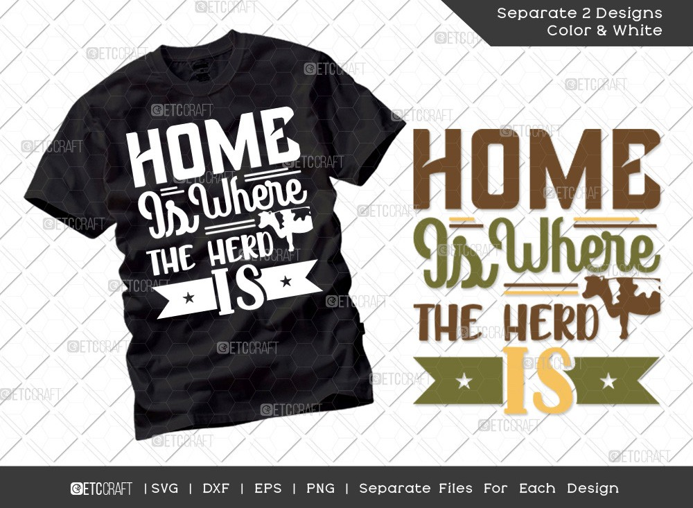 Home Is Where The Herd Is SVG | Farmhouse Svg