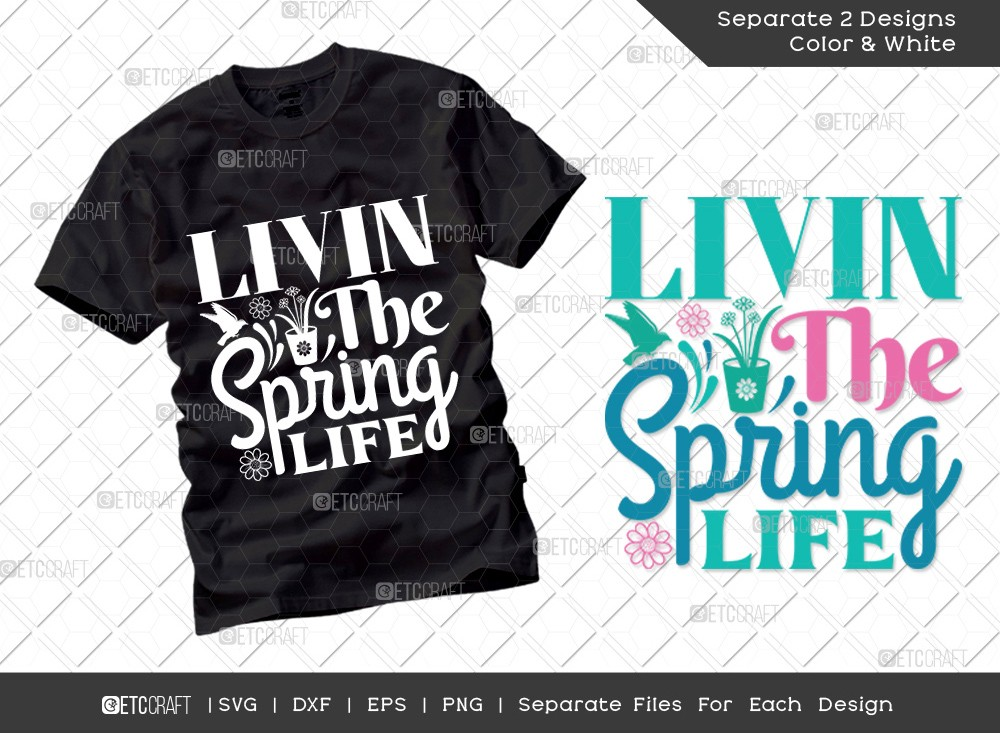 Livin The Spring Life SVG | Hello Spring Svg