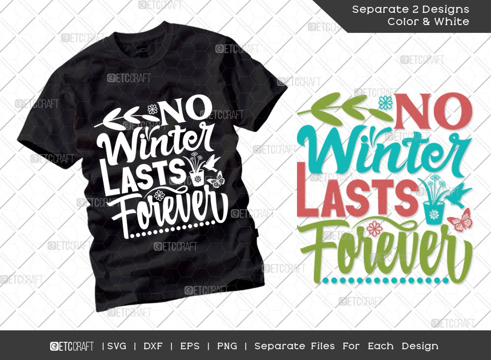 No Winter Lasts Forever SVG | Hello Spring Svg