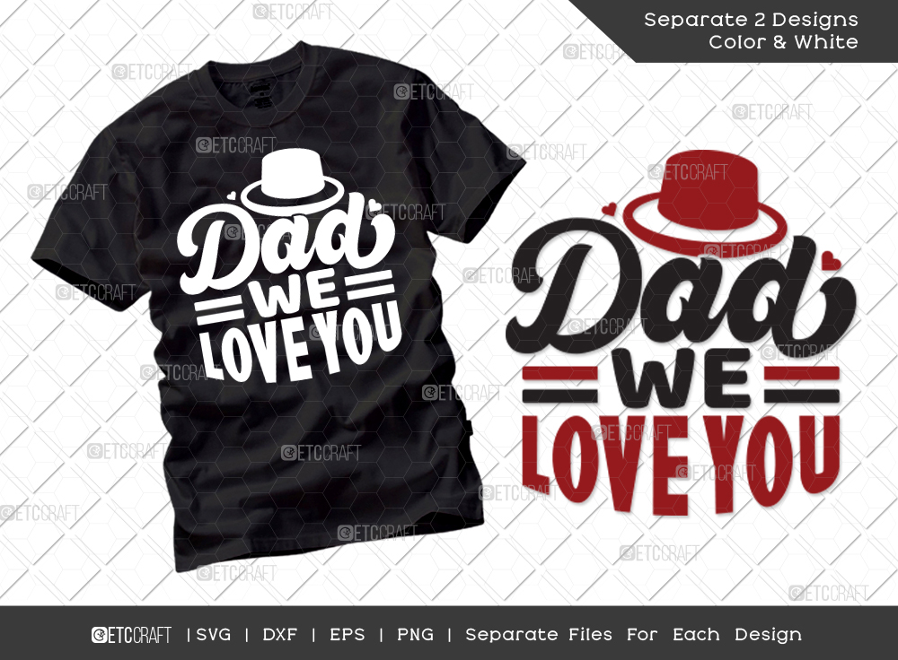 Dad We Love You SVG   Father's Day SVG