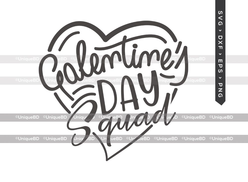 Galentines Day Squad SVG | Valentine's Day Svg