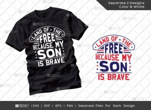 Land Of The Free Because My Son Is Brave SVG