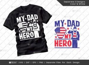 My Dad My Hero SVG Cut File | T-shirt Design