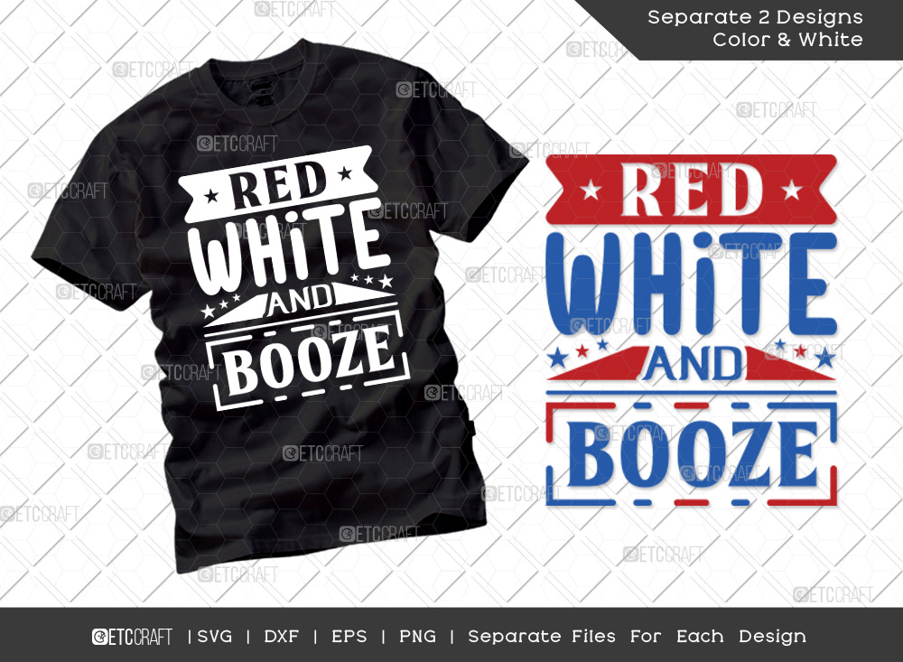 Red White And Booze SVG Cut File | America Svg