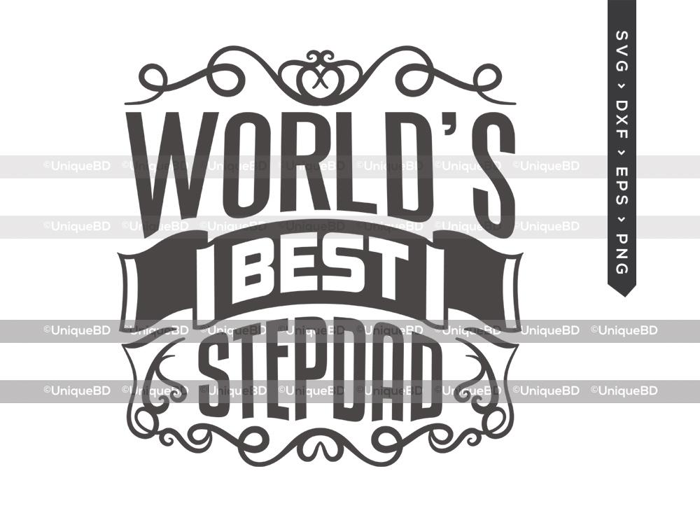 Worlds Best Stepdad SVG   Best Stepdad Ever