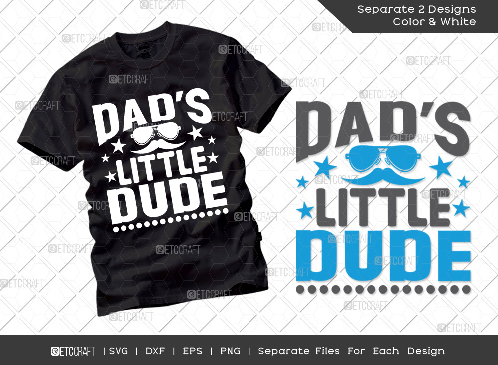 Dads Little Dude SVG Cut File | Fathers Day SVG