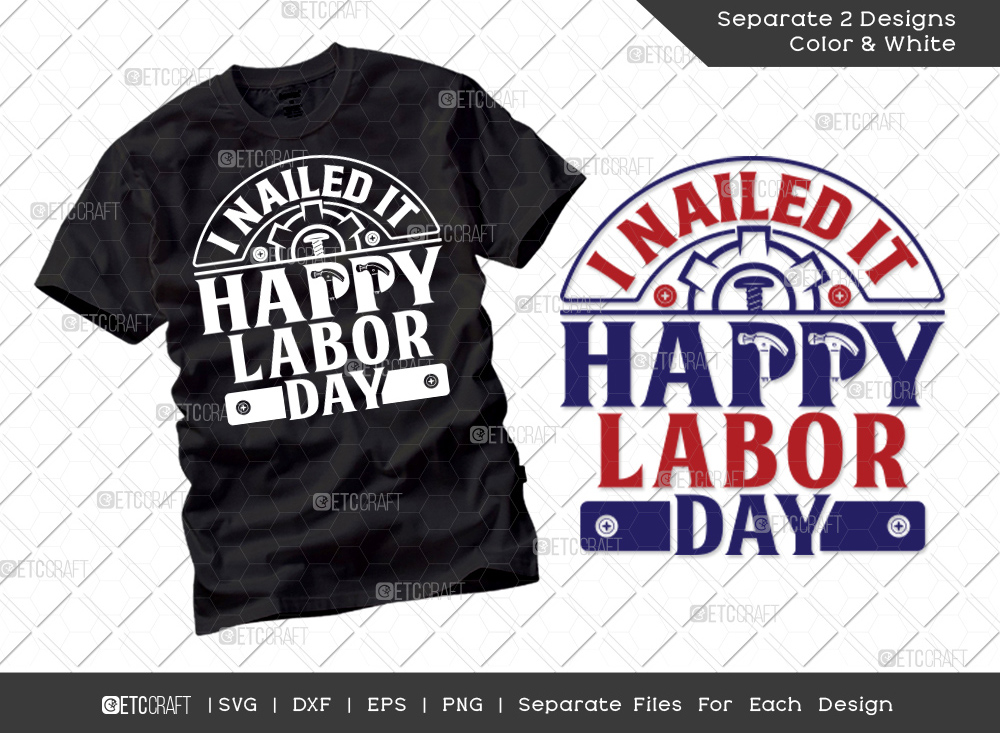 I Nailed It Happy Labor Day SVG   Labor Day Svg
