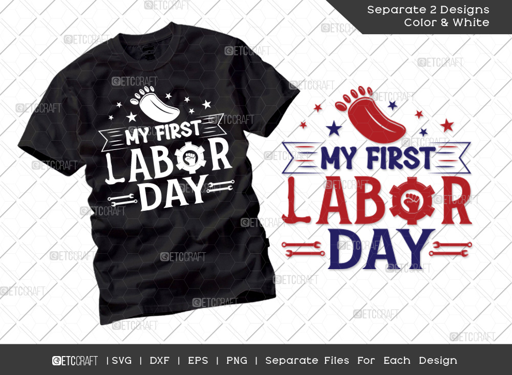 My First Labor Day SVG Cut File   Labor Day Svg