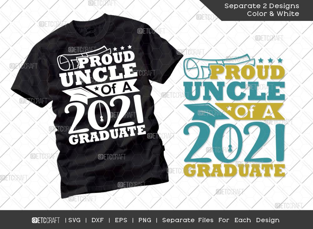 Proud Uncle Of A 2021 Graduate SVG Cut File