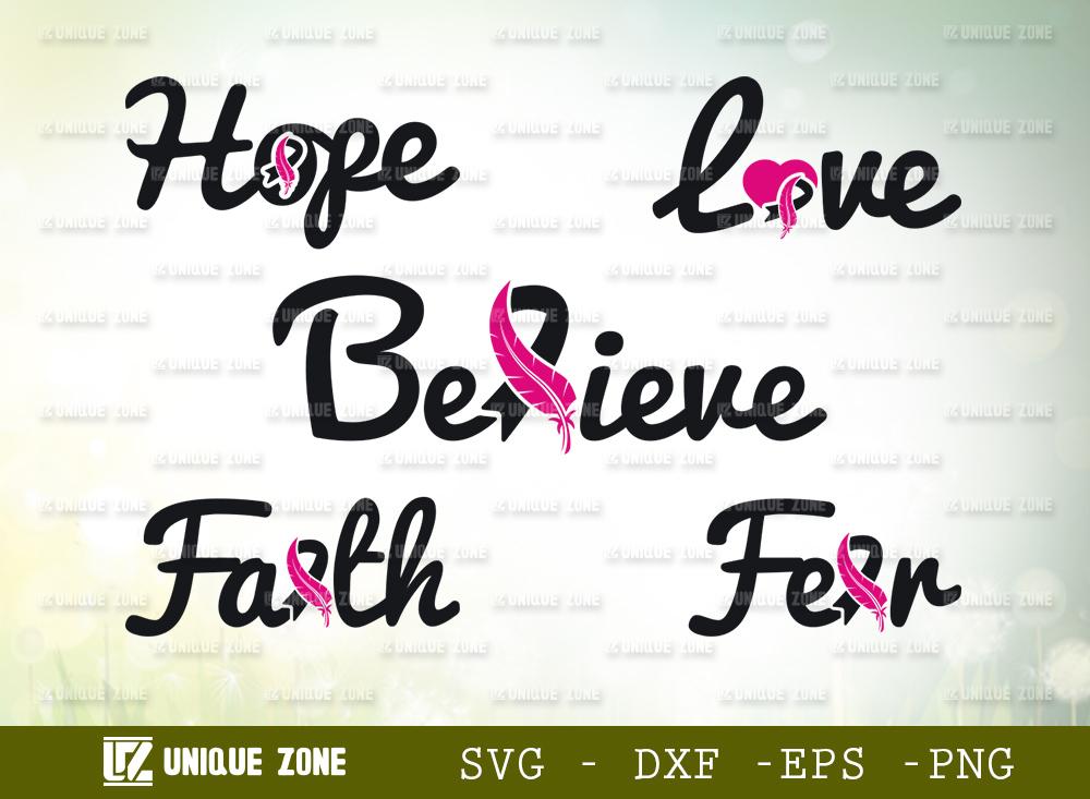 Believe SVG | Hope SVG | Love SVG | Faith SVG