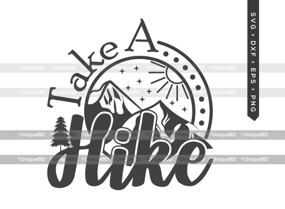 Take A Hike SVG | Outdoor Adventure SVG