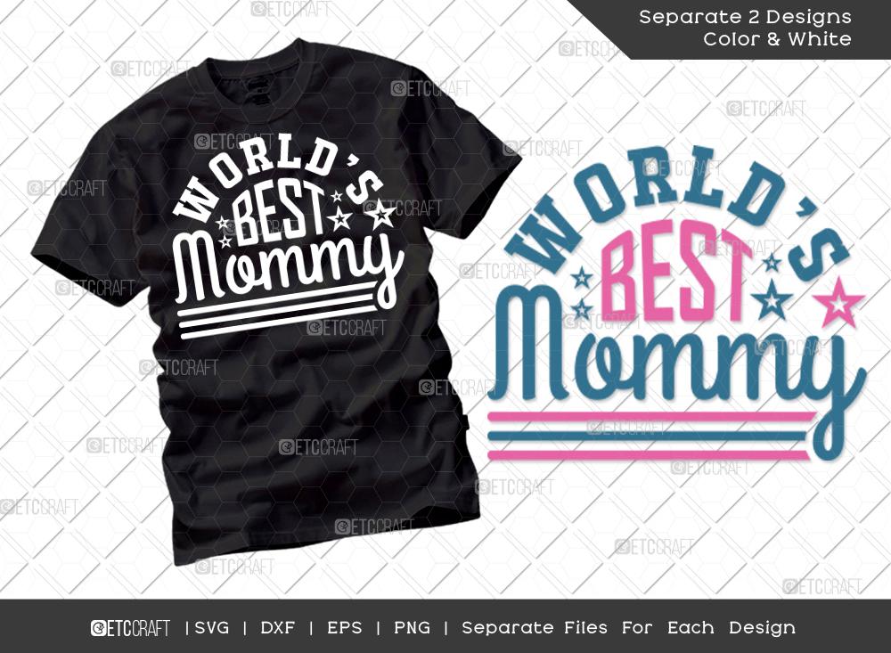 World's Best Mommy SVG Cut File   Mom Shirt
