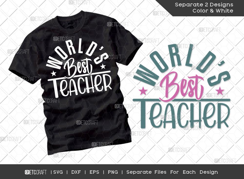 World's Best Teacher SVG   School Teacher Shirt