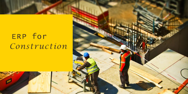 ERP Construction Industry
