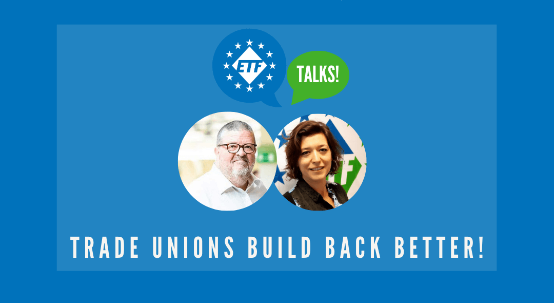 'ETF Talks' launch on World Day for Decent Work: Trade Unions Build Back Better!