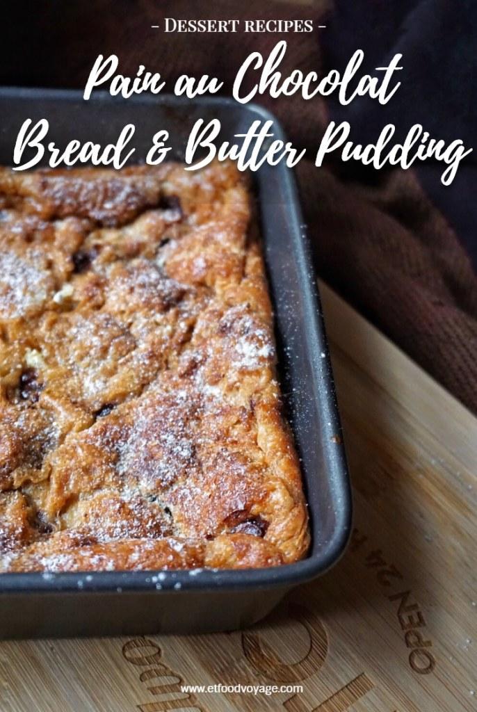 Pain au Chocolat Bread & Butter Pudding recipe