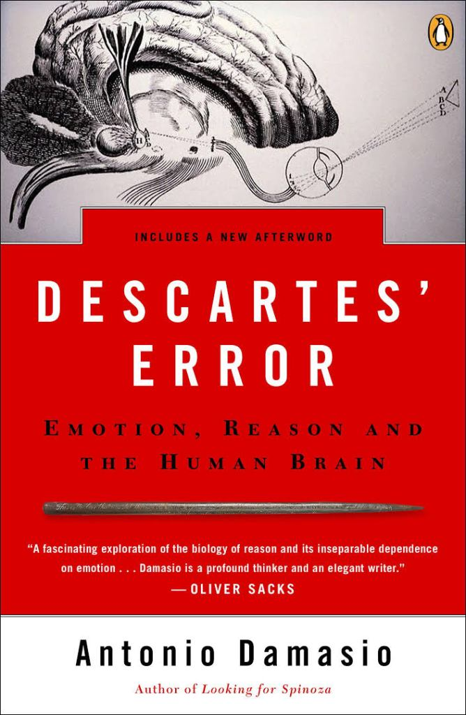 Antonio Damasio - Descartes' Error