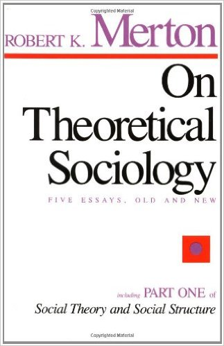 Robert Merton - On Theoretical Sociology