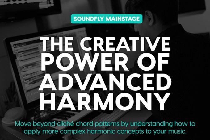 The Creative Power of Advanced Harmony