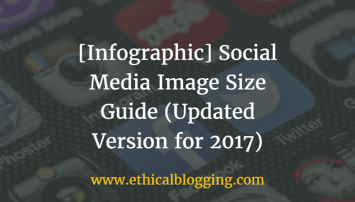 [Infographic]: Social Media Image Size Guide (Updated Version for 2017)