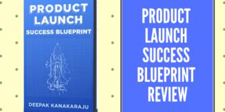 [Book Review]: Product Launch Success Blueprint by Deepak Kanakaraju (2018)