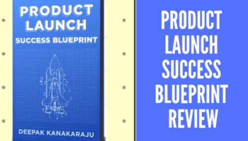 [Book Review]: Product Launch Success Blueprint by Deepak Kanakaraju (2018)