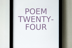 Poem Twenty-Four: Characters