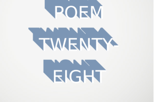 Poem Twenty-Eight: Favorite Thing with Apostrophe (Ode)