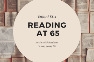 You Can't Drive 65: An English Teacher Reading in (Late) Middle Age