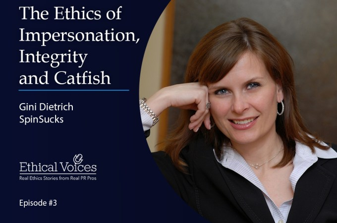 The Ethics of Impersonation, Integrity and Catfish - Gini Dietrich