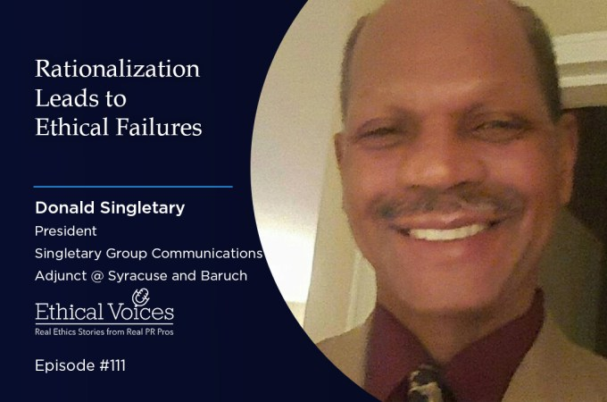 Rationalization Leads to Ethical Failures – Donald Singletary