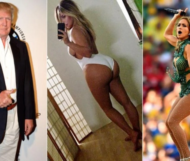Donald Trump Kim K And J Los Butts Are Absolutely Too Big
