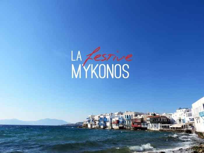 Mykonos 2015 ©Etpourtantelletourne.fr