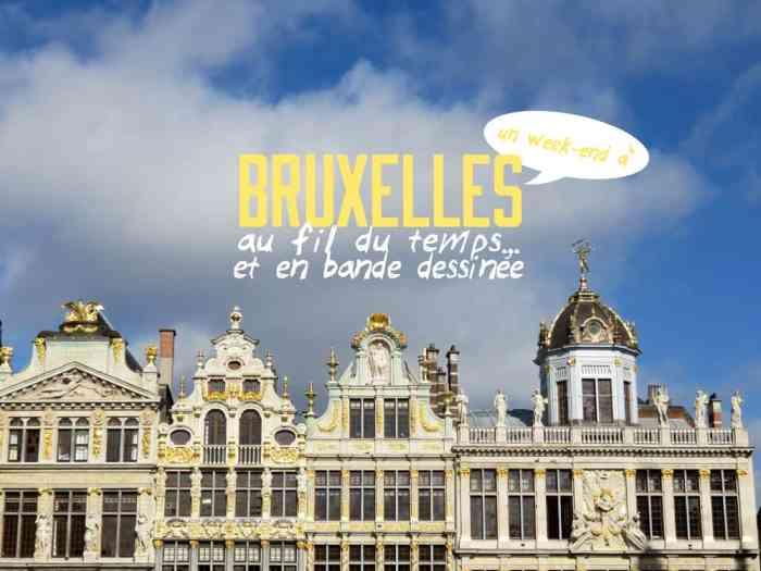 Bruxelles au fil du temps et en bance dessinée 2016 ©Etpourtantelletourne.fr