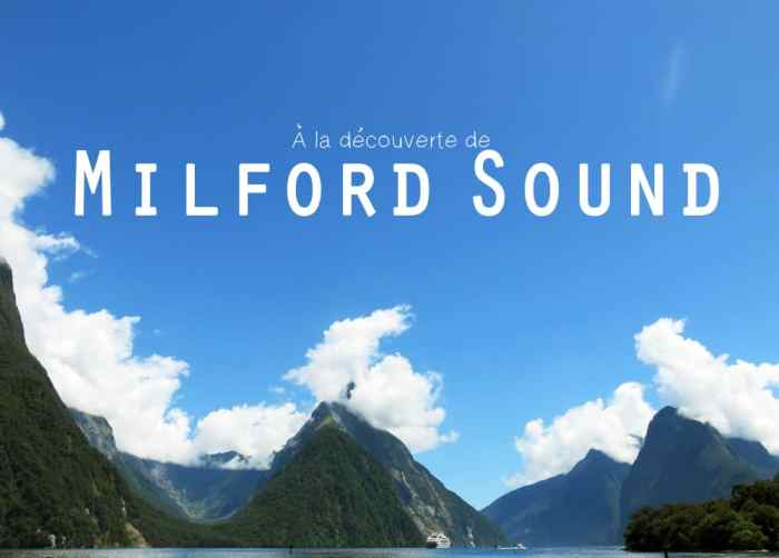 Nouvelle Zélande Milford Sound 2016 ©Etpourtantelletourne.fr