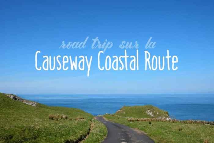 Causeway Coastal Route de Belfast à London-Derry ©Etpourtantelletourne.fr