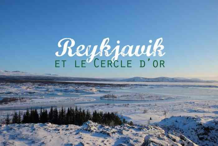 Islande en hiver visiter Reykjavik et le Cercle d'or ©Etpourtantelletourne.fr