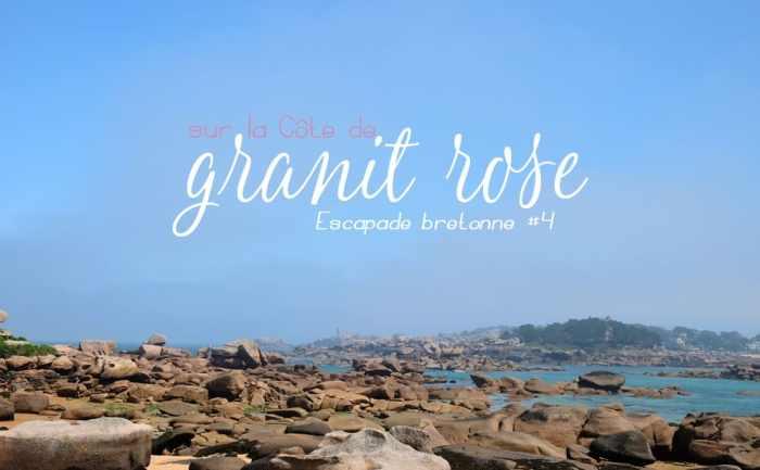 Côte de Granit Rose ©Etpourtantelletourne.fr