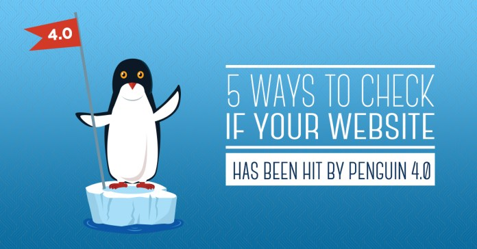 5 ways to check if you website has been hit by penguin 4.0