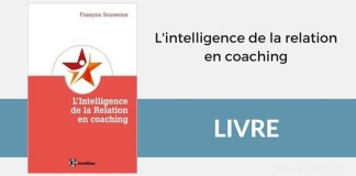 L'intelligence de la relation en coaching