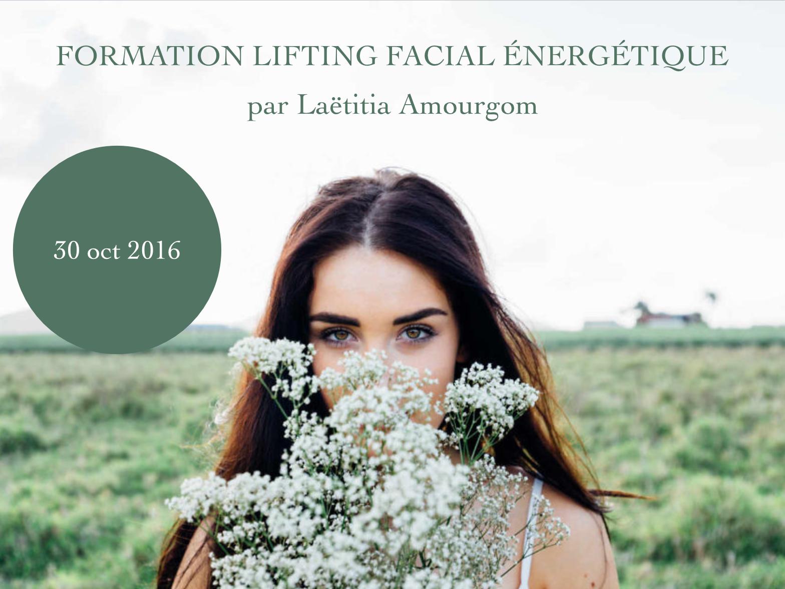 formation lifting facial énergétique - Réunion - 30 oct 2016 - Être Soi
