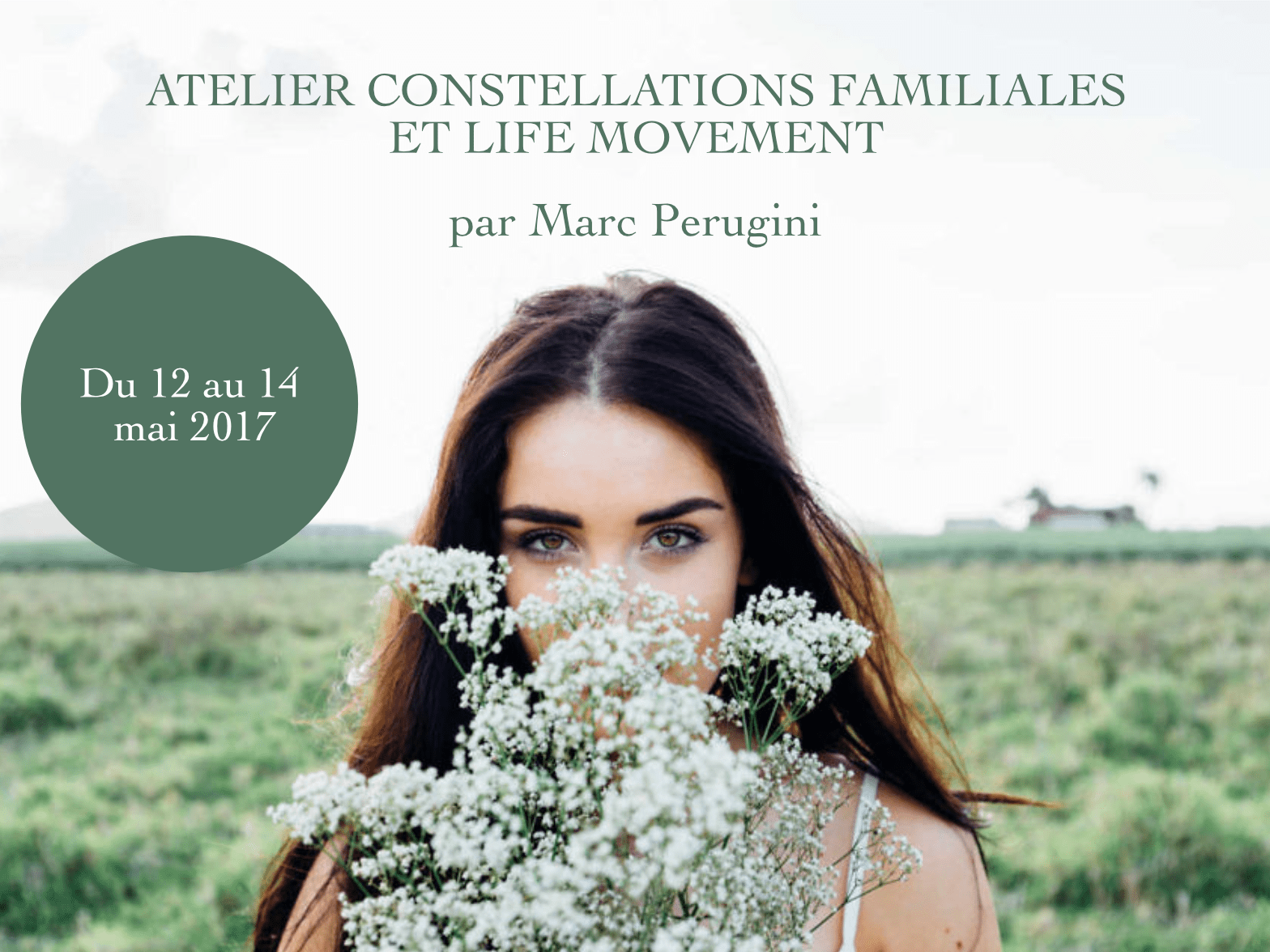 Constellations Familiales et Life Movement en mai 2017 - Être Soi