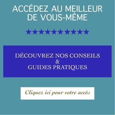 guides pratiques - exercices - conseils - développement personnel - être soi