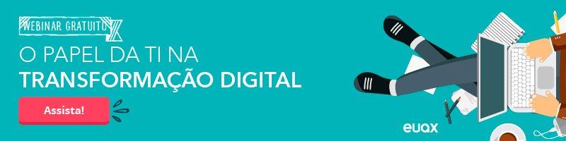 Papel da TI na Transformação Digital